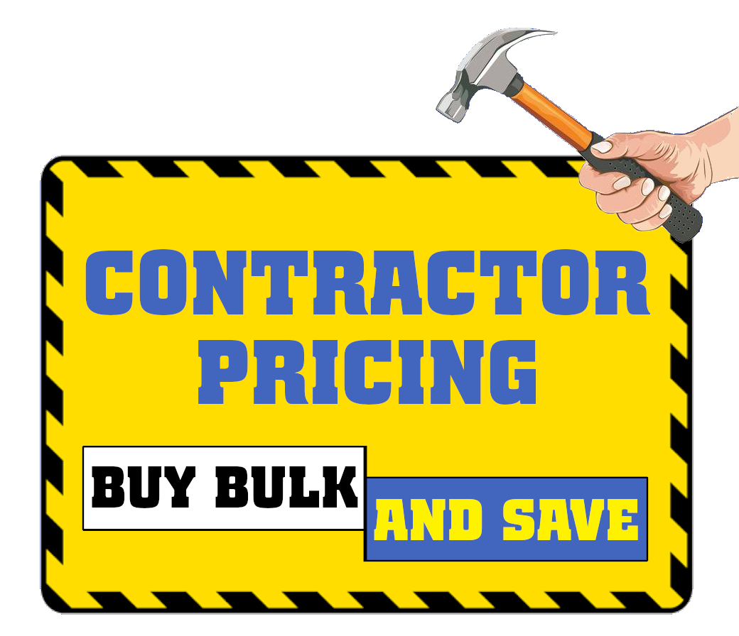 Contractor Pricing. Buy bulk and save.